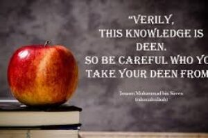 Verily This Knowledge is Religion – by Shaykh Ahmed ibn umar Bazmool